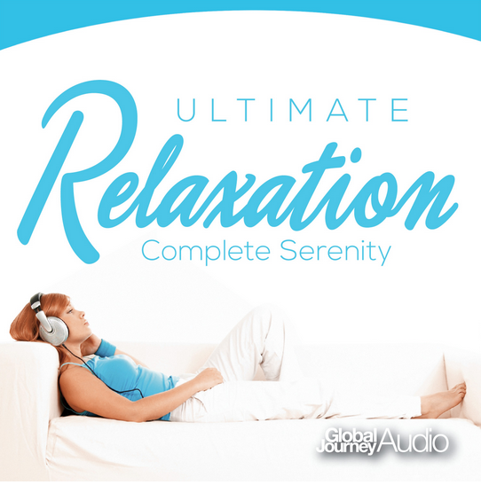 CD - Ultimate Relaxation - Complete Serenity