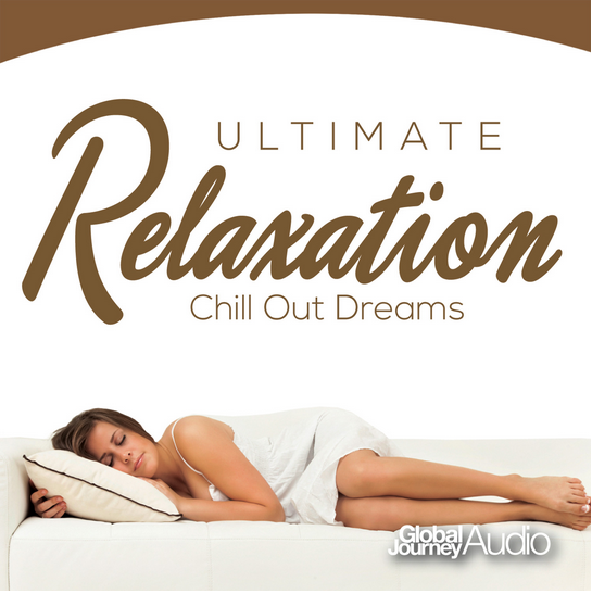 CD - Ultimate Relaxation - Chill Out Dreams