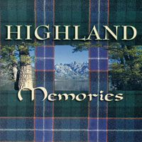 CD - Highland Memories